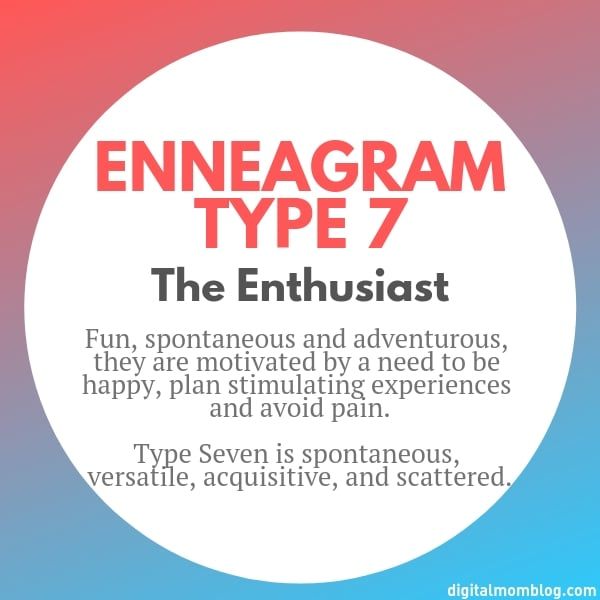 About Enneagram Type 7