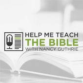 Help Me Teach the Bible Podcasts