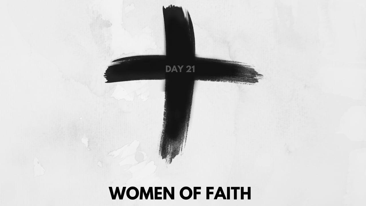 women-of-faith-lent-day-21