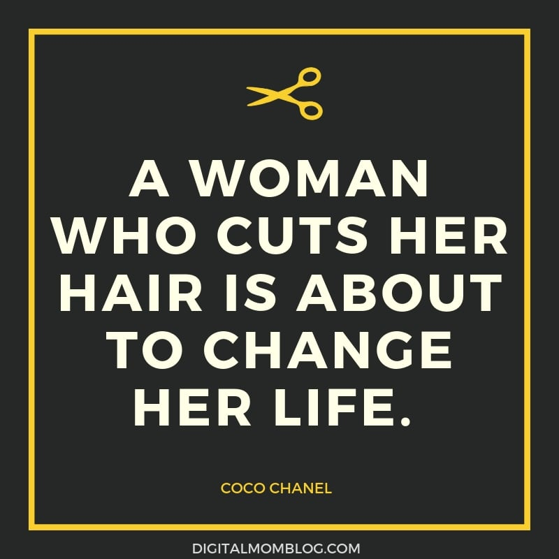 A woman who cuts her hair is about to change her life. Coco Chanel Quote