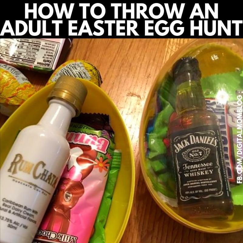 How to Throw an Adult Easter Egg Hunt - Funny Easter Memes Mini liquor bottles in easter eggs