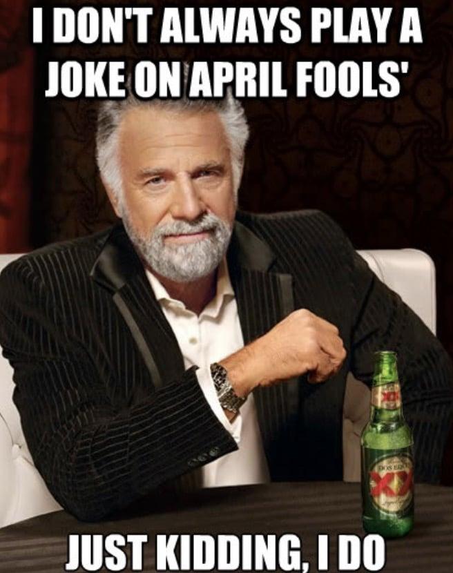 international man jokes on april first