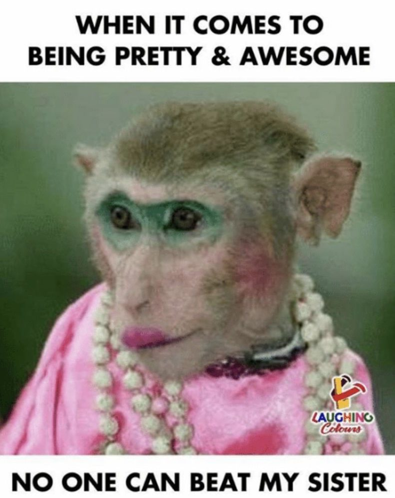 When it comes to being pretty and awesome - no one can beat my sister