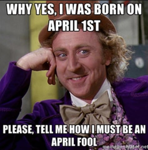 birthday meme april fools joke
