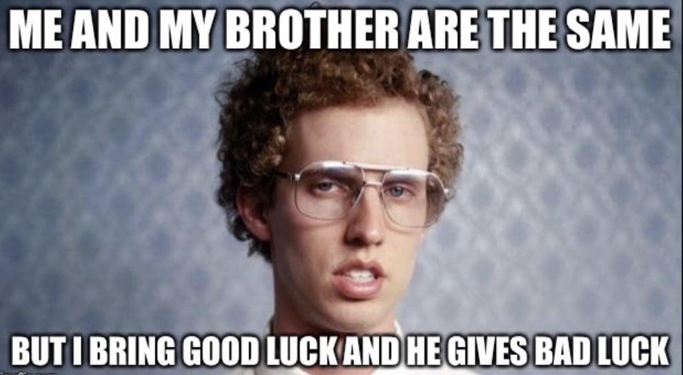 brother good bad