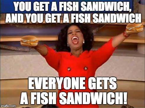 get a fish sandwich oprah meme