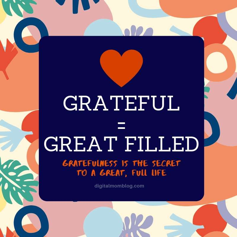 gratefulness leads to a great filled life - gratitude quote