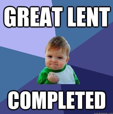 lent completed easter meme