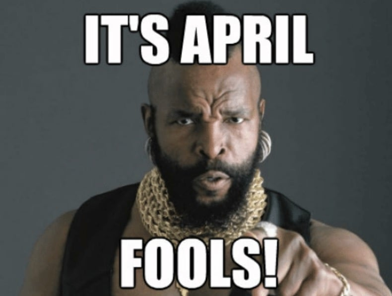 mr t april fools day memes