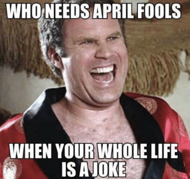 will farrell april fools meme