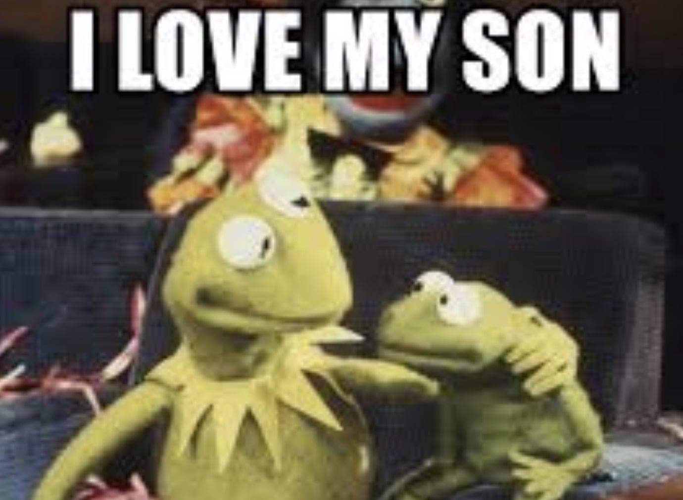 i love my son meme
