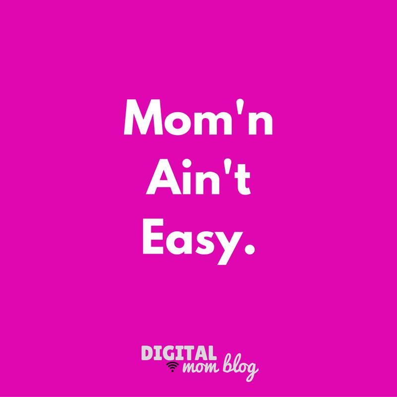 momn aint easy – mom meme