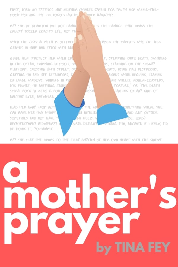 a mothers prayer by tina fey