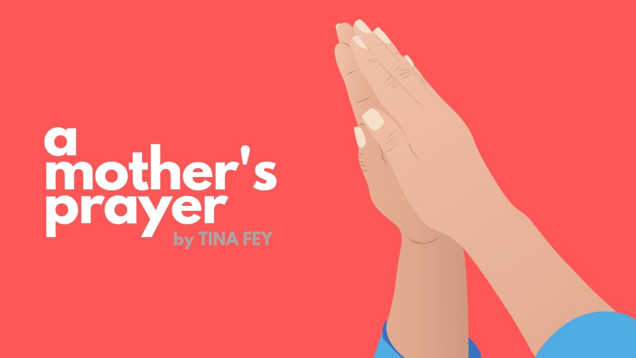 tina fey mothers prayer