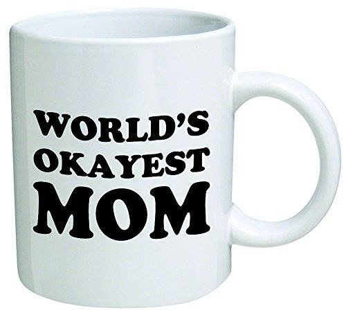 worlds okayest mom meme