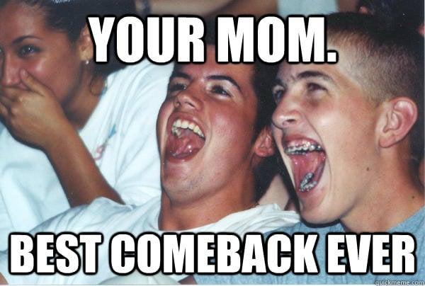 your mom best comeback meme