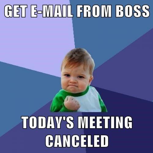 best news no meetings