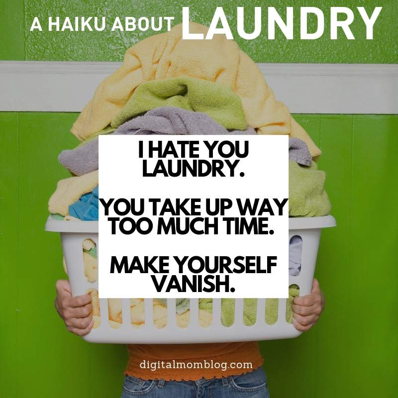 LAUNDRY HAIKU a haiku about laundry that laundry haters can appreciate