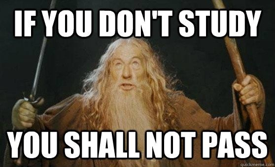 if you dont study you shall not pass funny teacher meme
