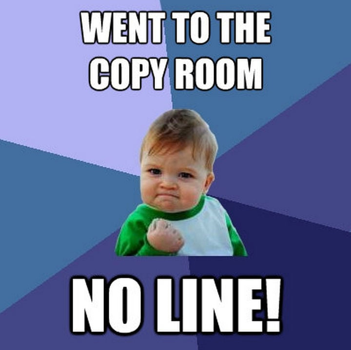 no line in copy room – teacher memes