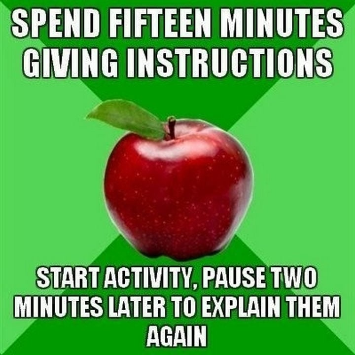 spend 15 minutes giving instructions