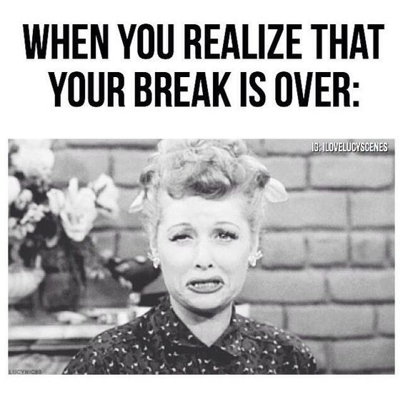 when you realize summer break is over - i love lucy meme