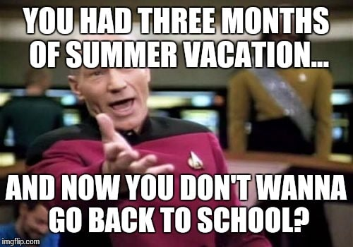 you had three months of summer vacation