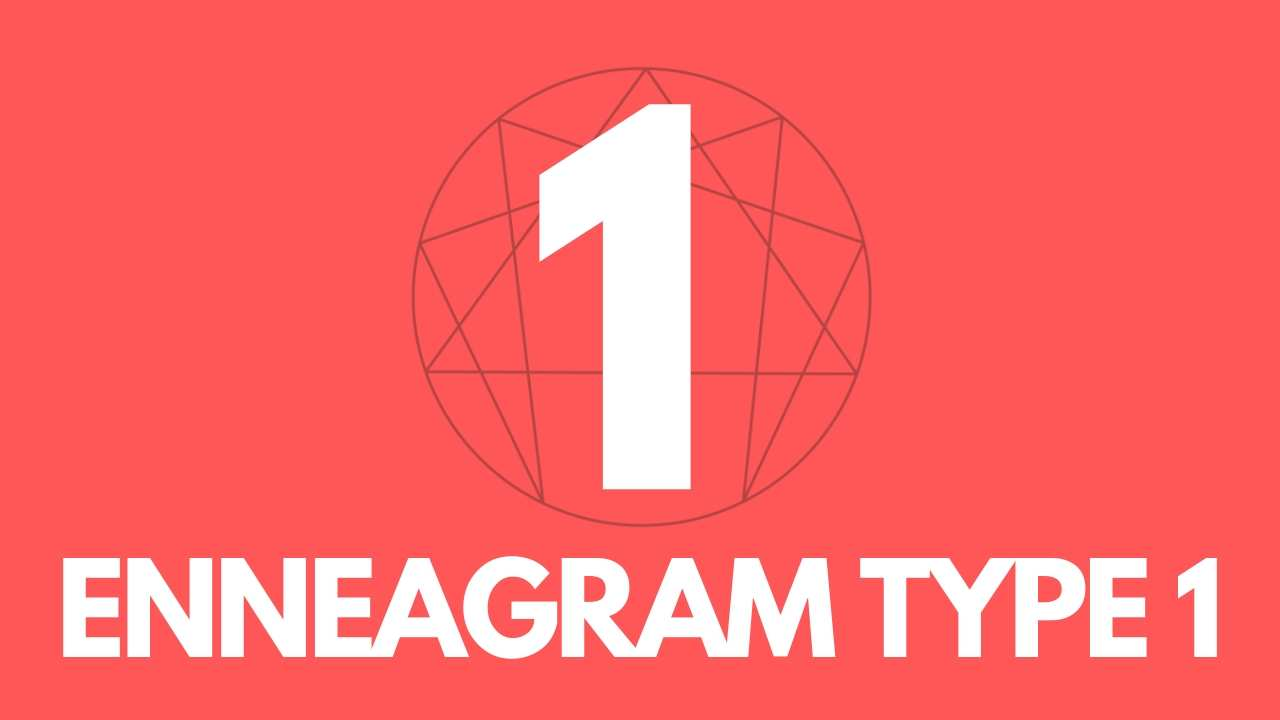 Guide to Enneagram Type1