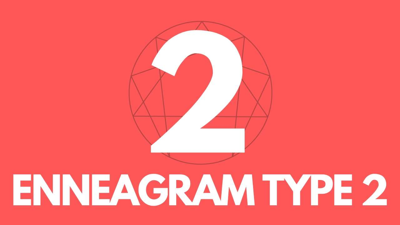 Guide to Enneagram Type2