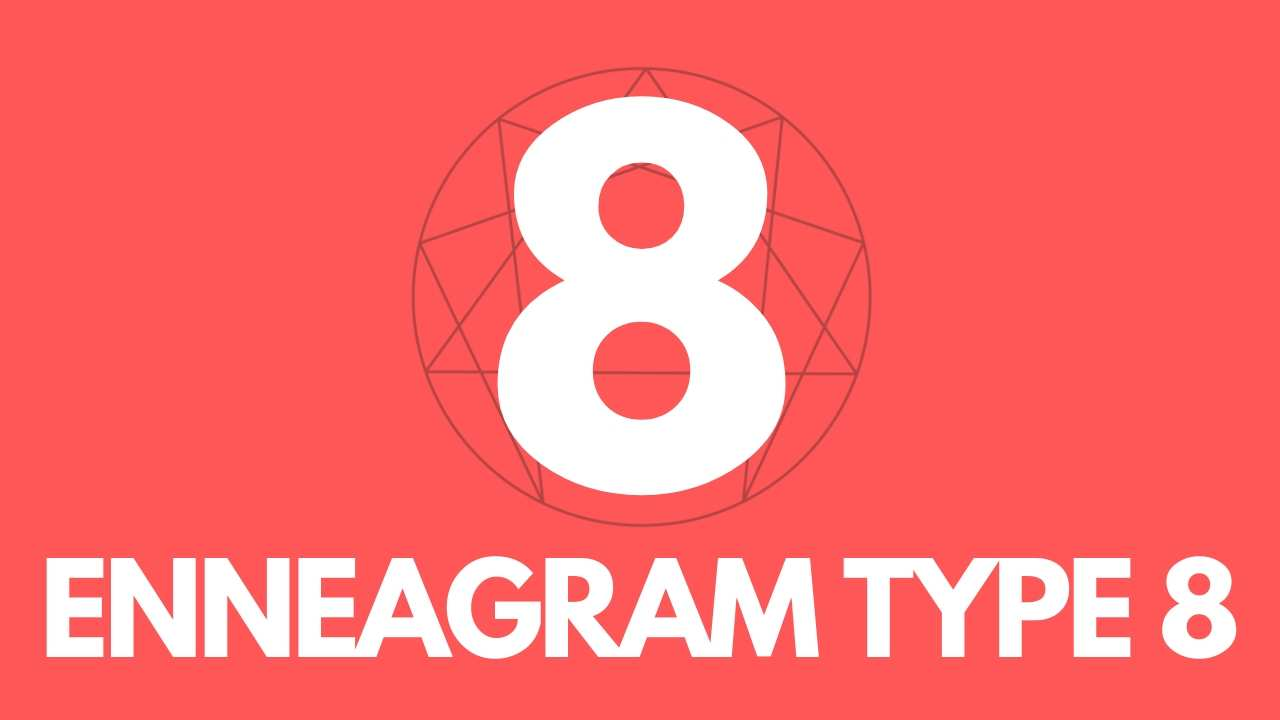 Guide to Enneagram Type8