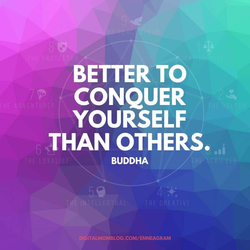 better to conquer yourself than others enneagram quote
