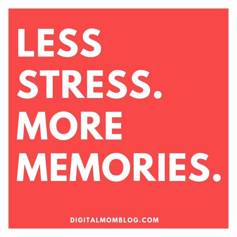 less stress more memories
