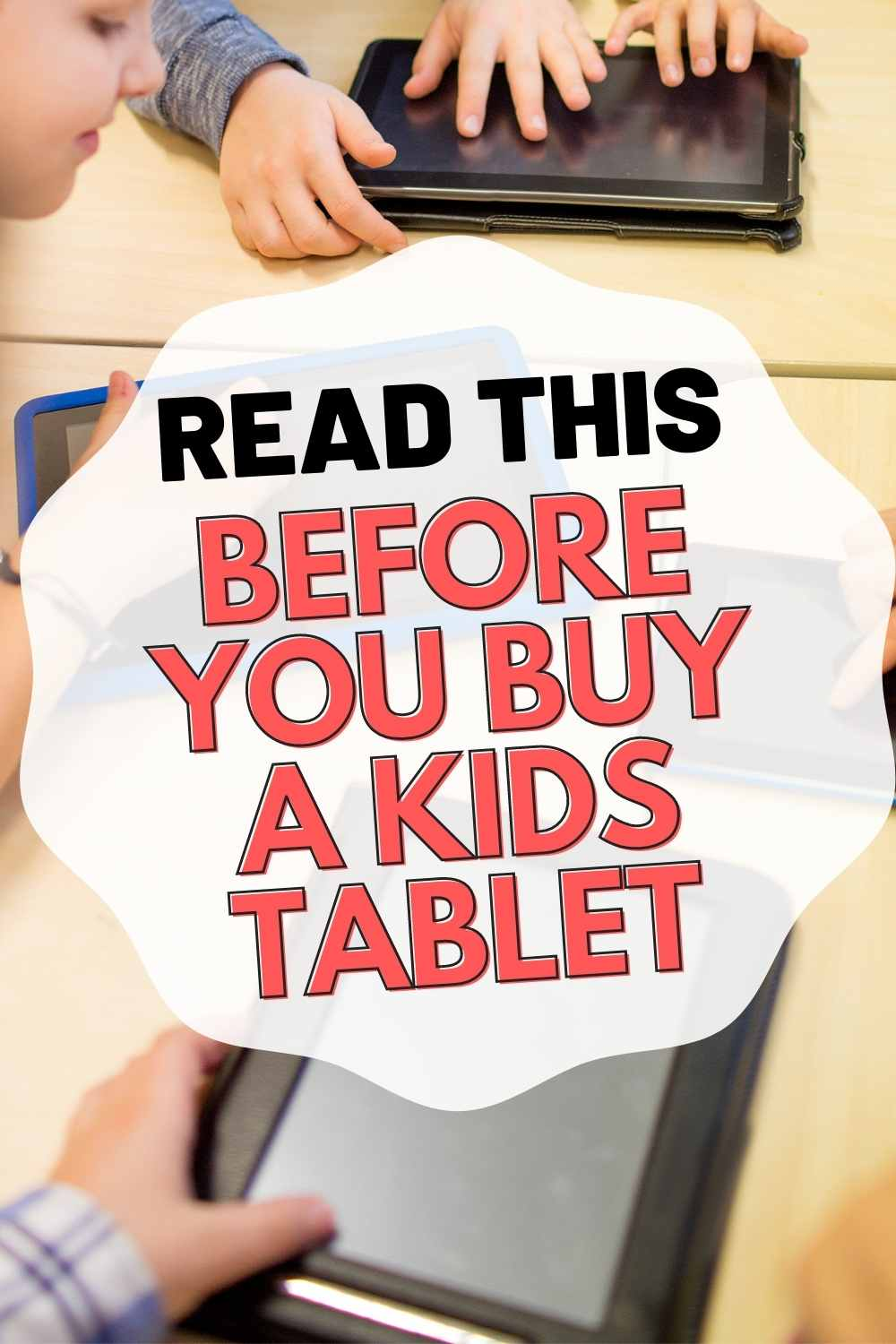read before you buy tablet for kids