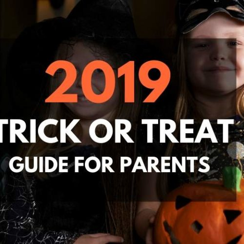 2019 Trick or Treat Guide for Parents – Everything You Need to Know About Halloween with Kids
