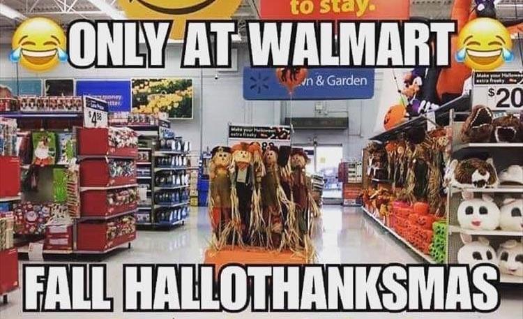 walmart fall hallothanksmas - Christmas in October memes