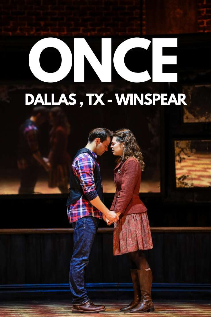 ONCE BROADWAY DALLAS