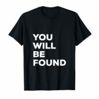 You Will Be Found - Broadway Lover T-Shirt