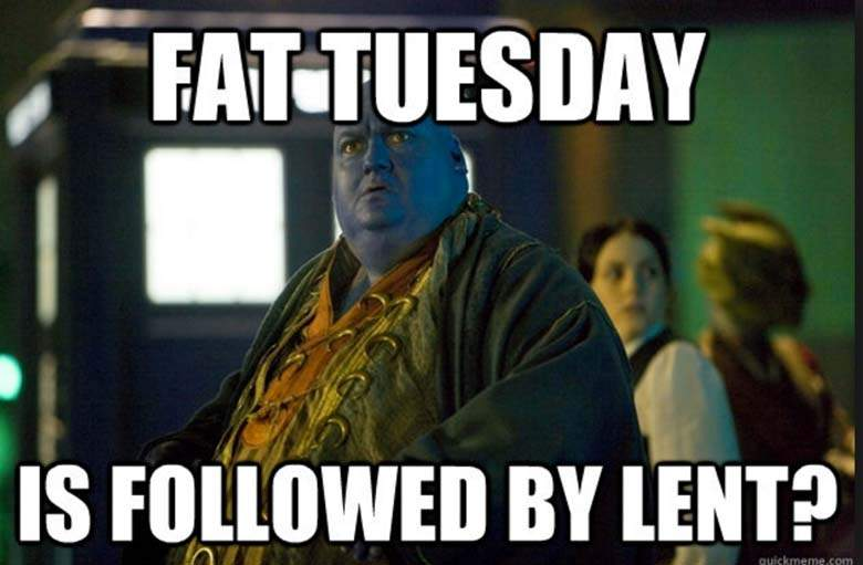 fat tuesday meme followed by lent