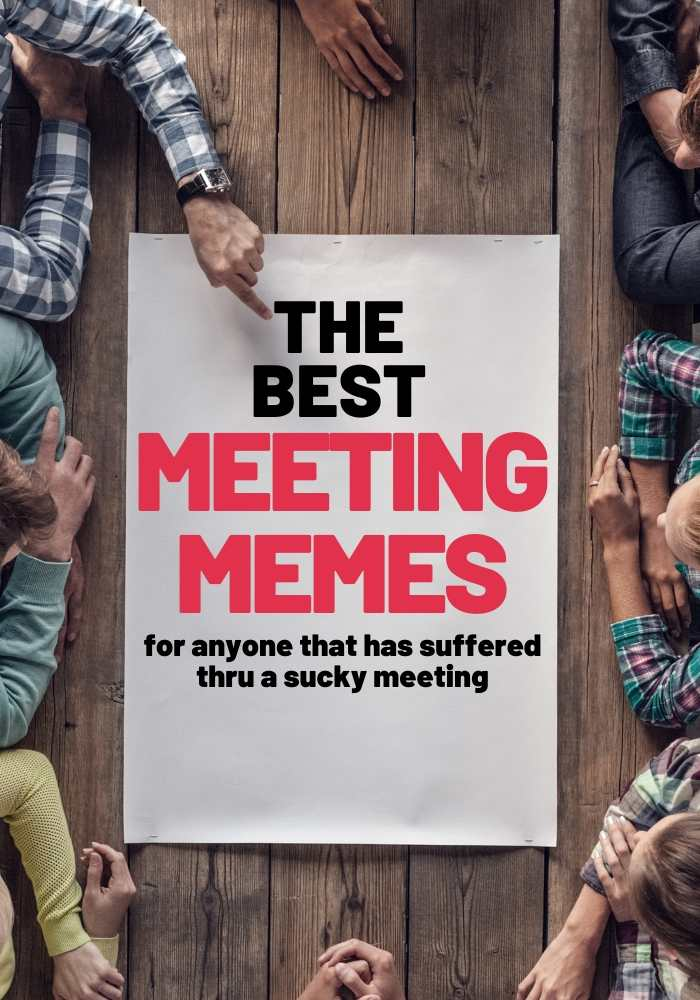 meeting meme for anyone that suffered thru a sucky meeting