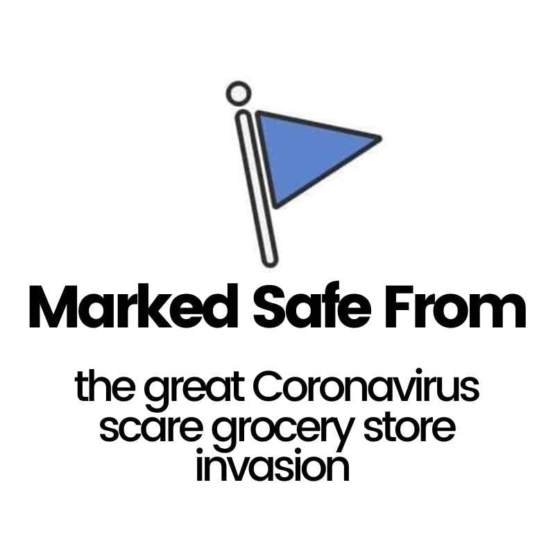 marked safe from coronavirus grocery store