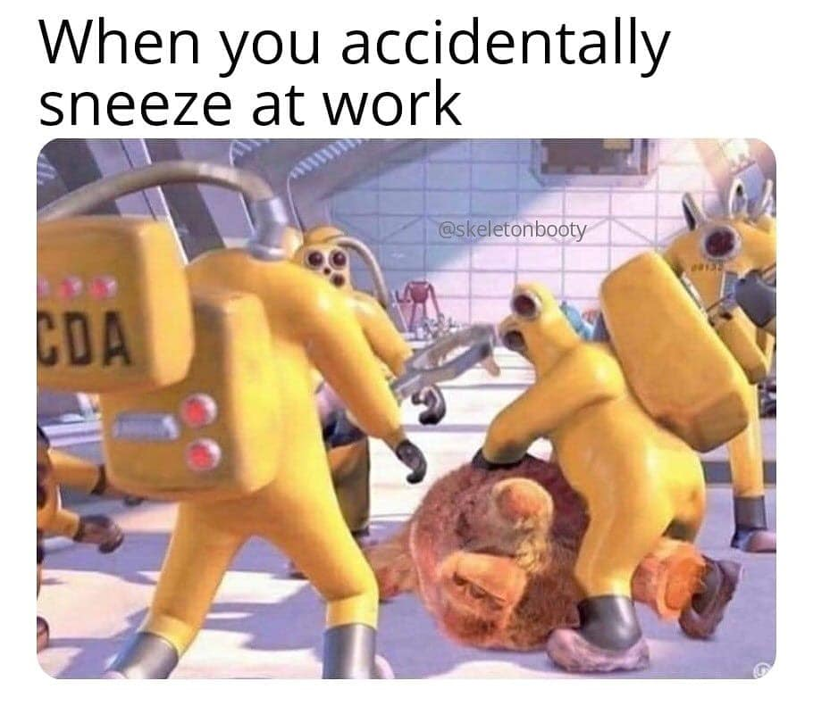sneeze at work meme