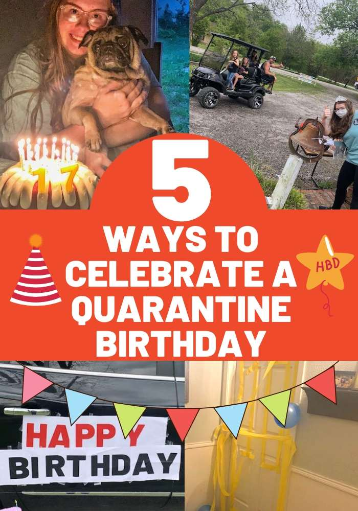quarantine birthday ideas