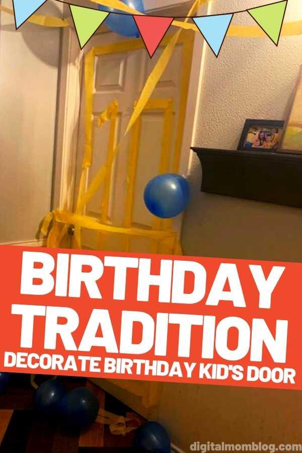 Birthday Tradition - Decorate Birthday Kids Bedroom Door