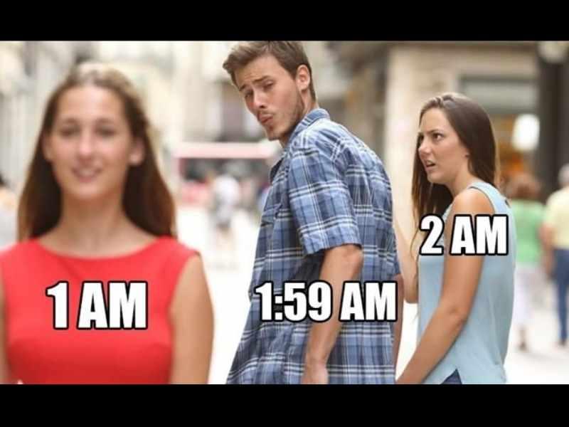 funny meme about 2 am daylight savings