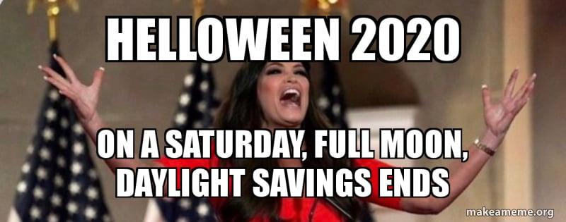 Daylight Savings Meme 2020 Halloween