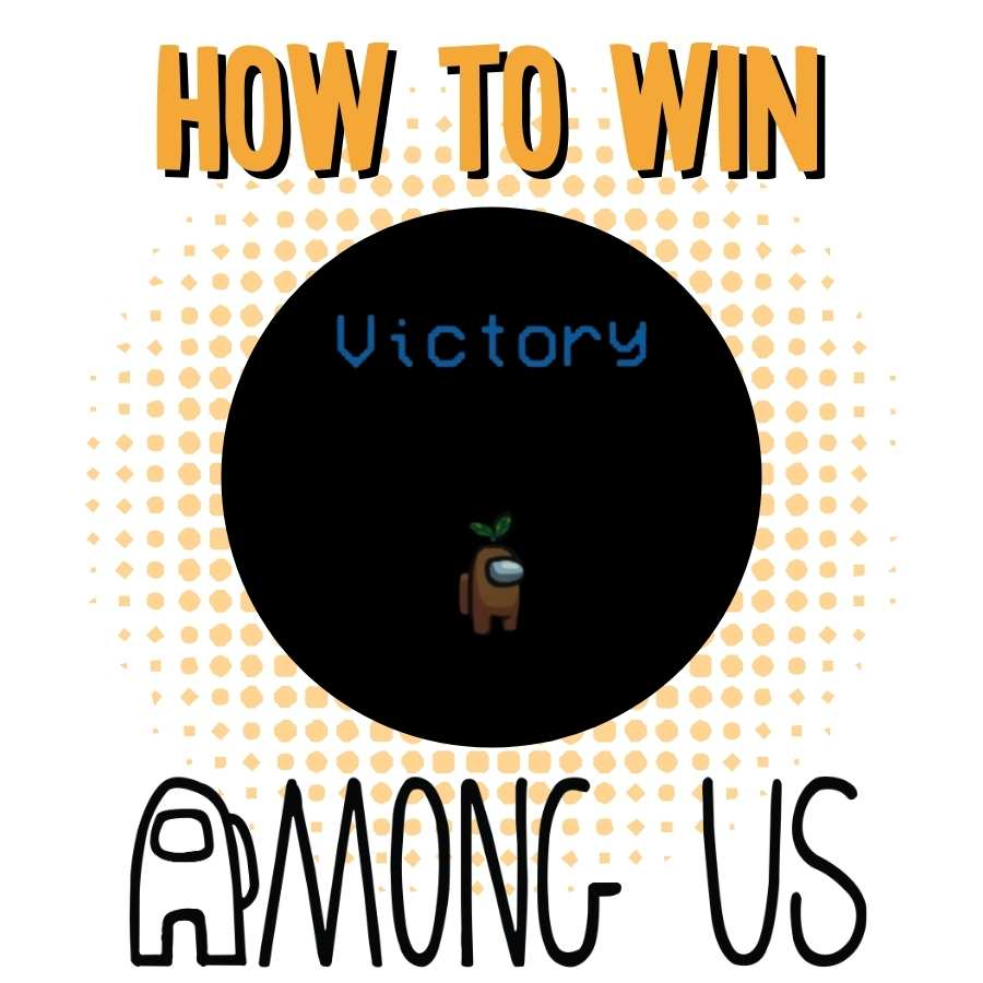 how to win at Among Us