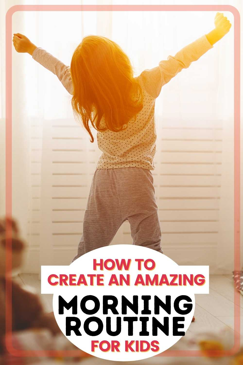 how to create a morning routine for kids