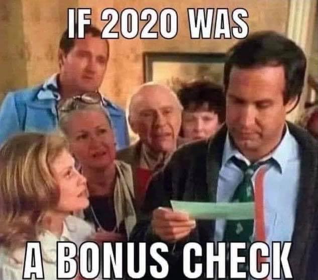 If 2020 was a bonus check