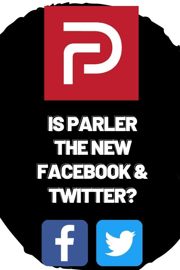 Is Parler the New Twitter and Facebook?