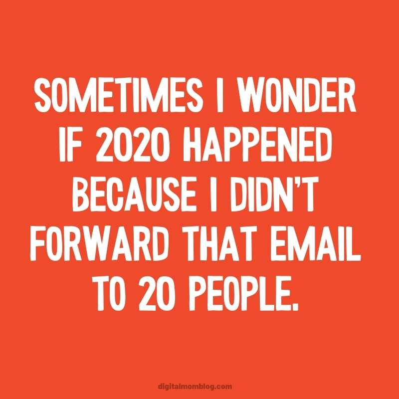 2020 Happened Meme - Chain Email Not Shared